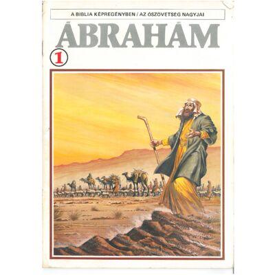 A biblia képregényben / Az ószövetség nagyjai 1. Ábrahám I.