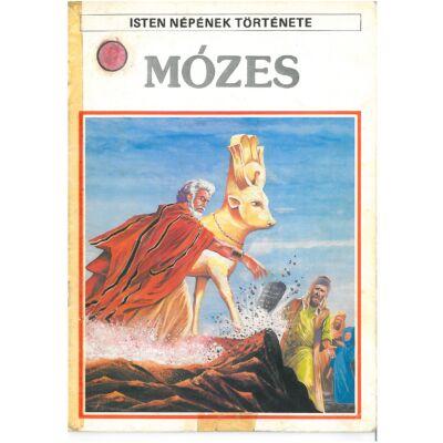Isten népének története 7. Mózes