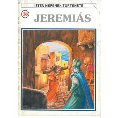 Isten népének története 16. Jeremiás