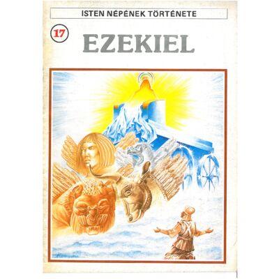 Isten népének története 17. Ezekiel