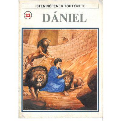 Isten népének története 22. Dániel