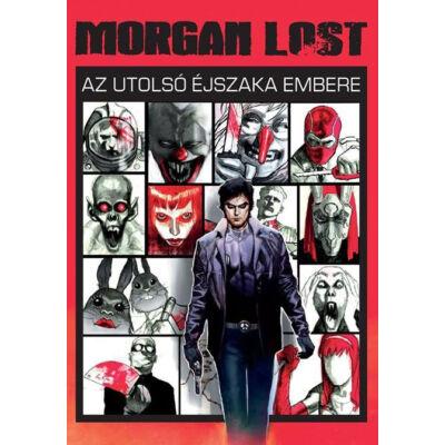 Morgan Lost 1.Az utolsó éjszaka embere