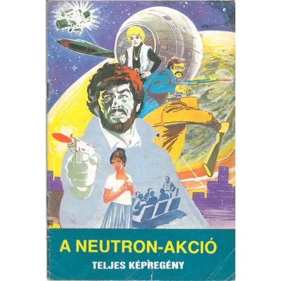 A neutron-akció - Teljes képregény