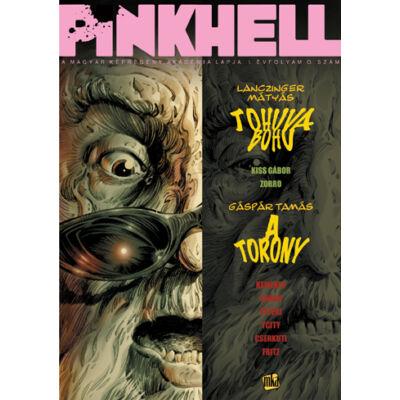 Pinkhell 0. sz.