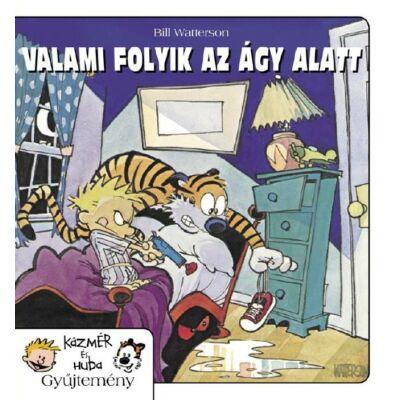 KÁZMÉR ÉS HUBA 2. - VALAMI FOLYIK AZ ÁGY ALATT