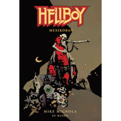 Hellboy rövid történetek 1.-Mexikóban