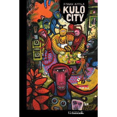 Stark Attila: Kulo City