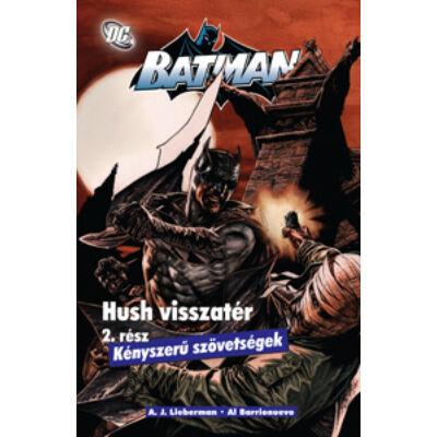 Batman képregény: Hush visszatér 2 - Kényszerü szövetség