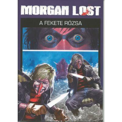 Morgan Lost 4.A fekete rózsa