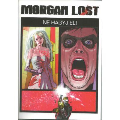 Morgan Lost 2. Ne hagyj el.