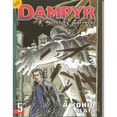 Dampyr 5. A sötétség gyermeke (A kőhíd alatt)