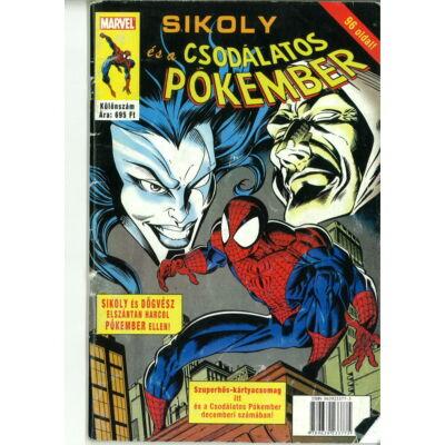 Pókember, Sikoly és a csodálatos Pókember