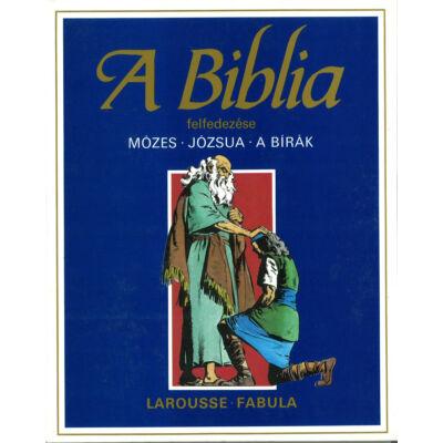 A biblia felfedezése Ószövetség 2
