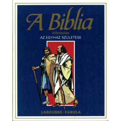 A biblia felfedezése Újszövetség 2