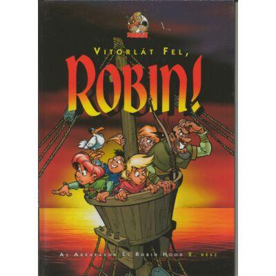 Vitorlát fel, Robin!